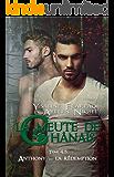 La meute de Chânais tome 4,5: Anthony - la rédemption (French Edition)