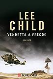 Vendetta a freddo: Le avventure di Jack Reacher (La Gaja scienza)