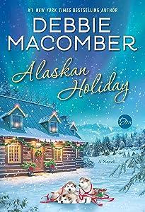 Alaskan Holiday: A Novel