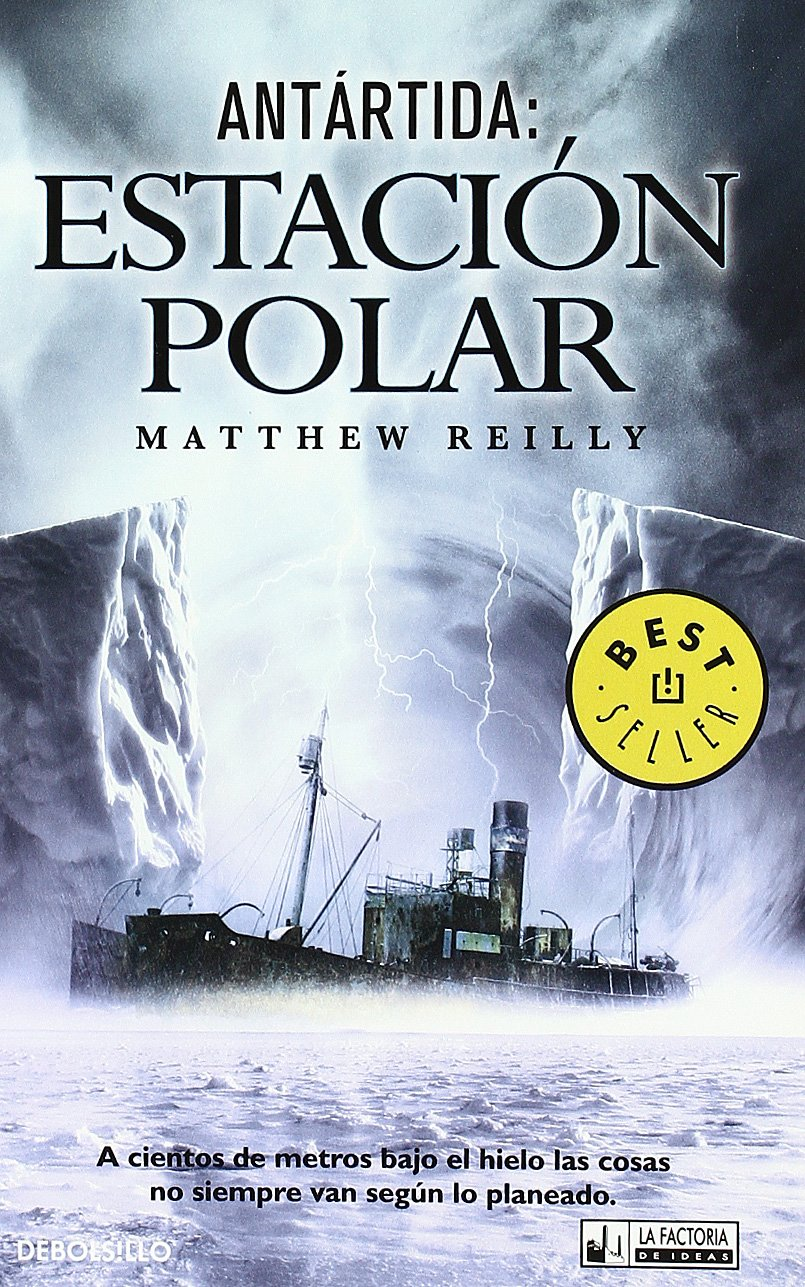 ANTARTIDA: ESTACION POLAR: MATTHEW REILLY: 9788498006339: Amazon.com: Books