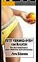 Fett verbrennen am Bauch: Die drei Geheimnisse einer effektiven Fettverbrennung