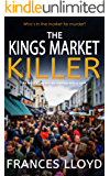 THE KINGS MARKET KILLER an enthralling murder mystery with a twist (Detective Inspector Jack Dawes Mystery Book 6)