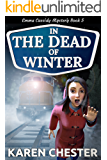 In the Dead of Winter (an Emma Cassidy Mystery Book 5)