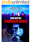 CROOKED ROAD (Peter Black Book 1)