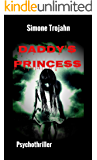 Daddy's Princess: Hardcore - Psychothriller