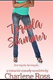 Tequila Slammer: A Novelette