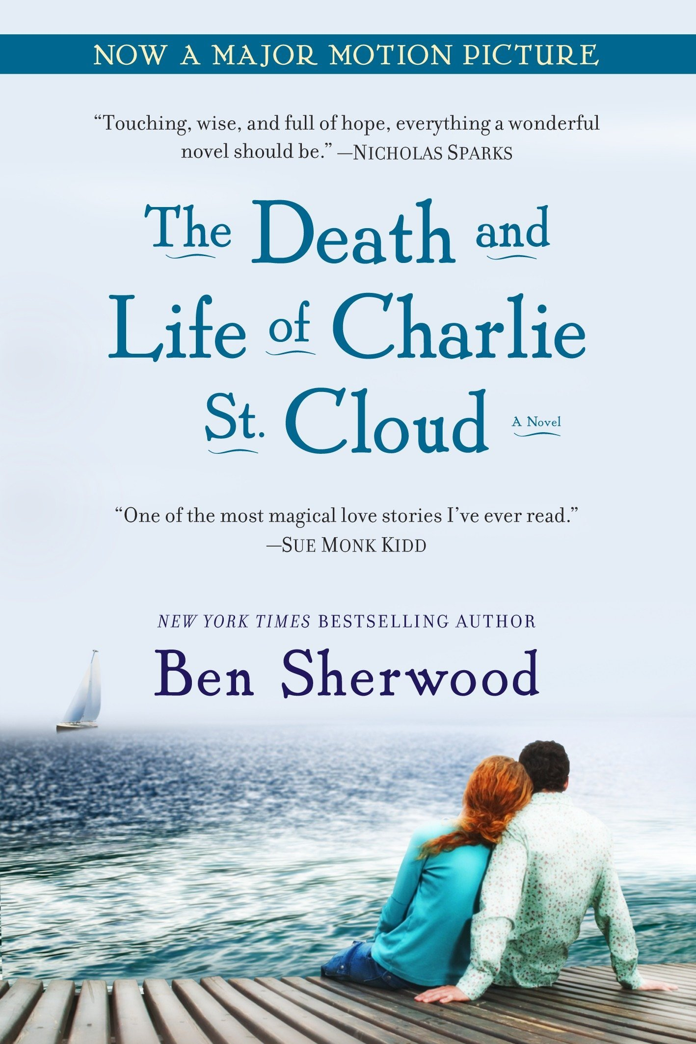 The Death And Life Of Charlie St Cloud By Ben Sherwood