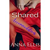 Shared Accommodations: Adults Only: A Swingers Resort Series