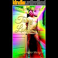 Trixy Long: A Transgender Memoir