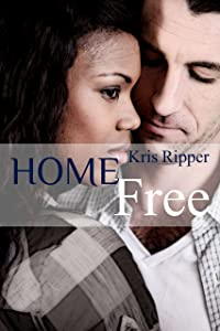 Home Free (The Home Series Book 2)