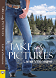 Take Only Pictures (English Edition)
