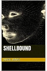 Shellbound Kindle Edition