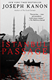 Istanbul Passage: A Novel (English Edition)