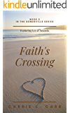 Faith's Crossing: Book Two of the Somerville Series (featuring Lex & Amanda)