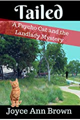 Tailed (Psycho Cat and the Landlady Mysteries Book 4) Kindle Edition