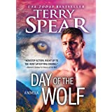 Day of the Wolf: A Steamy, Action-Packed Wolf Shifter Romance (Heart of the Wolf)