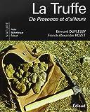 La truffe : De Provence et d'ailleurs