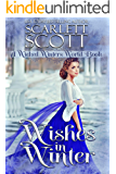 Wishes in Winter: A Wicked Winters World Book