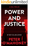 Power and Justice: A Legal Thriller (Tex Hunter Book 1)