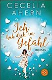Ich hab dich im Gefühl: Roman (German Edition)