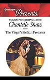 The Virgin's Sicilian Protector (Harlequin Presents Book 3680) (English Edition)