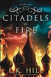 Citadels of Fire (Kremlins Book 1)