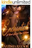 Enchanted: A Hood Love in New Orleans