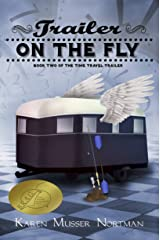 Trailer on the Fly (The Time Travel Trailer Book 2) Kindle Edition