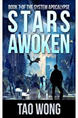 Stars Awoken: A LitRPG Apocalypse (The System Apocalypse Book 7) Kindle Edition