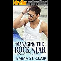 Managing the Rock Star: A Clean Rockstar Romance
