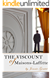The Viscount of Maisons-Laffitte: A clean, modern romance set in France