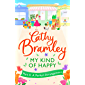 My Kind of Happy - Part Four: A new feel-good, funny serial from the Sunday Times bestseller (English Edition)