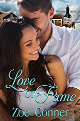 Love or Fame: Nantucket Sisters Book 2