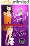 A Charming Secret: A Cozy Paranormal Mystery (Magical Cures Mystery Series Book 6)