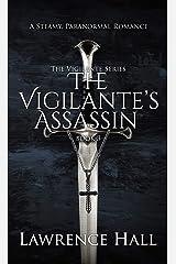 The Vigilante's Assassin Kindle Edition
