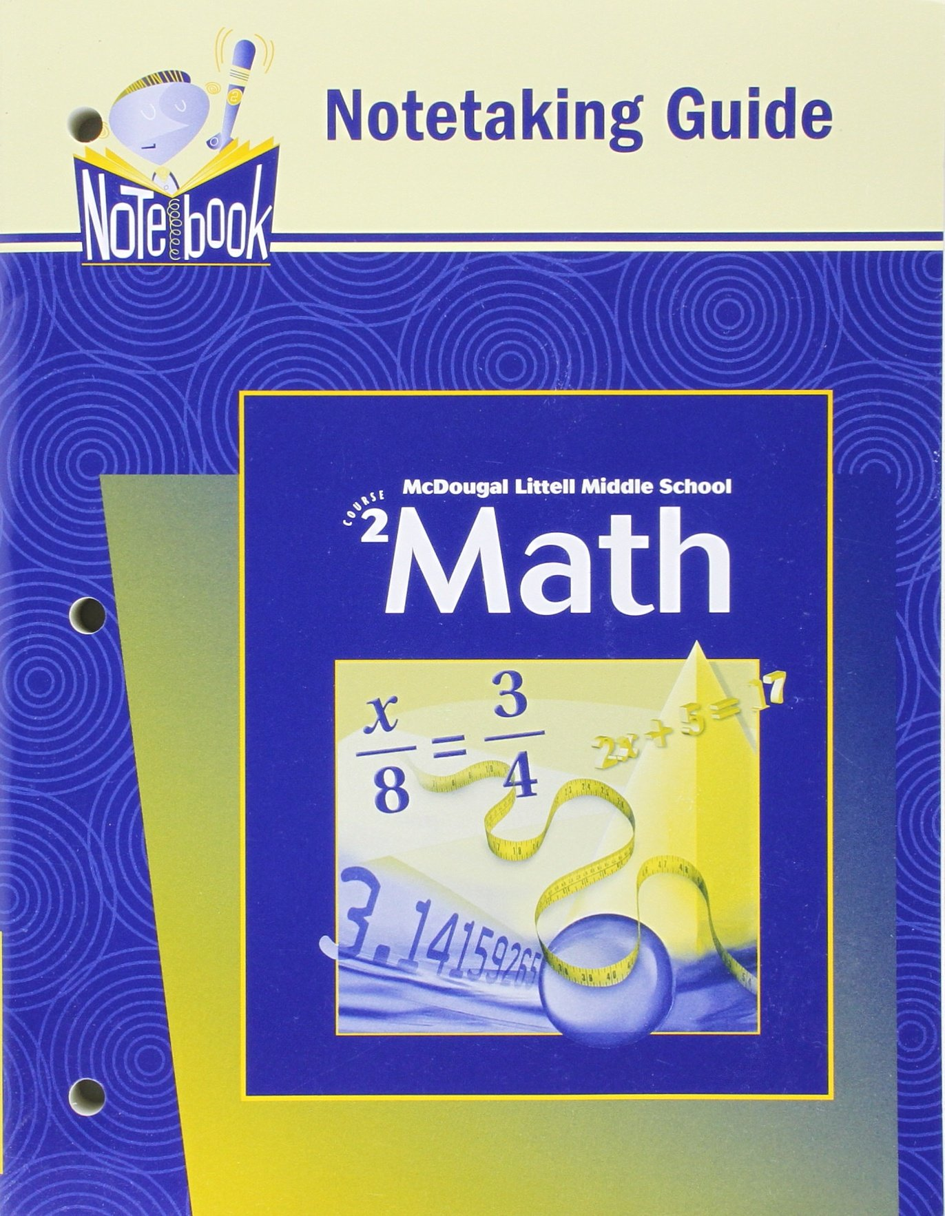 McDougal Littell Middle School Math, Course 2: Notetaking Guide, Student Edition