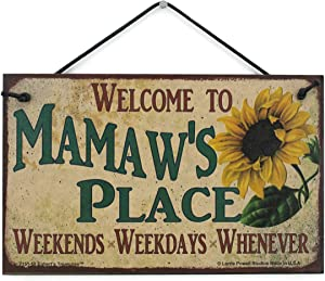 Egbert's Treasures 5x8 Vintage Style Sign with Sunflower Saying, Welcome to Mamaw's Place Weekends, Weekdays, Whenever Decorative Fun Universal Household Family Signs for Grandma