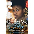 Games We Play (Friends & Lovers Book 2)