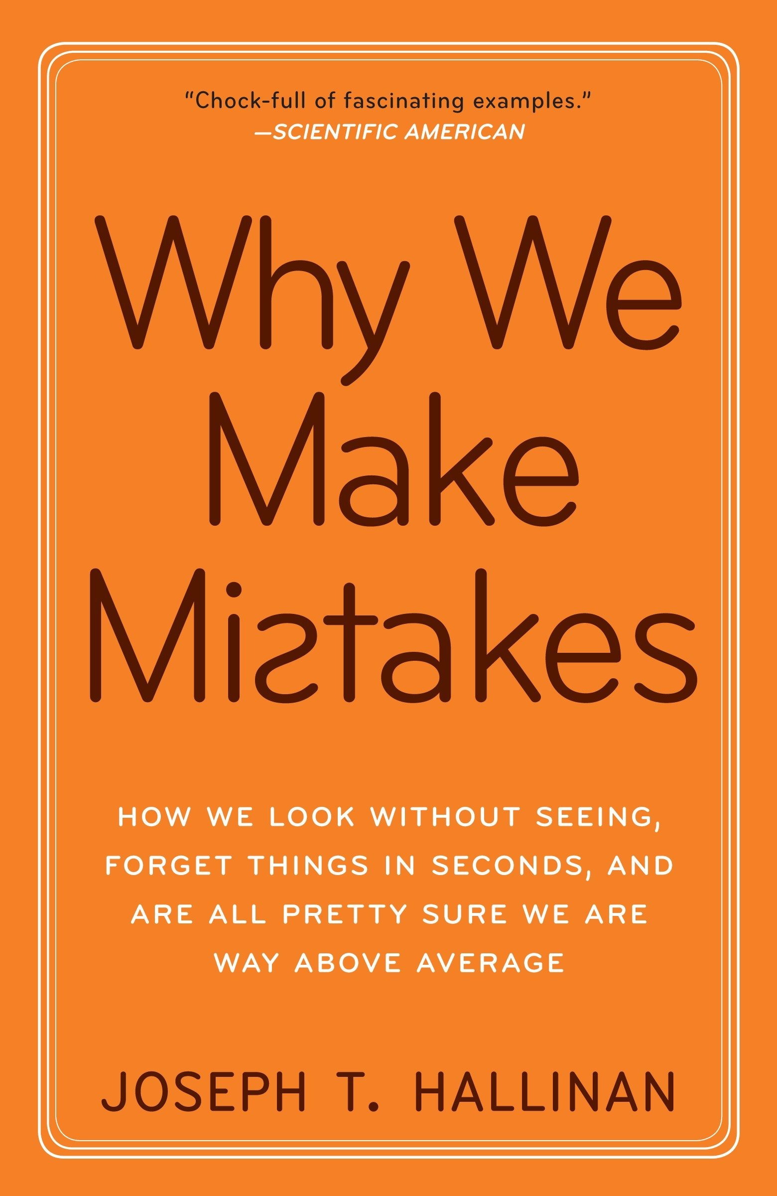 why we make mistakes how we look without seeing forget things in