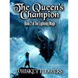 The Queen's Champion: The Lightning Mage Book 2