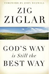 God's Way Is Still the Best Way Kindle Edition