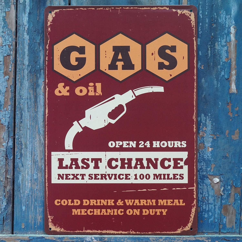 Gas & Oil Open 24 Hours Last Chanceヴィンテージメタルサインガレージ壁装飾 B071J49X4V