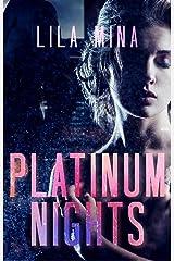 Platinum Nights: A Billionaire Romance Kindle Edition