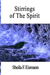 Stirrings of The Spirit Kindle Edition