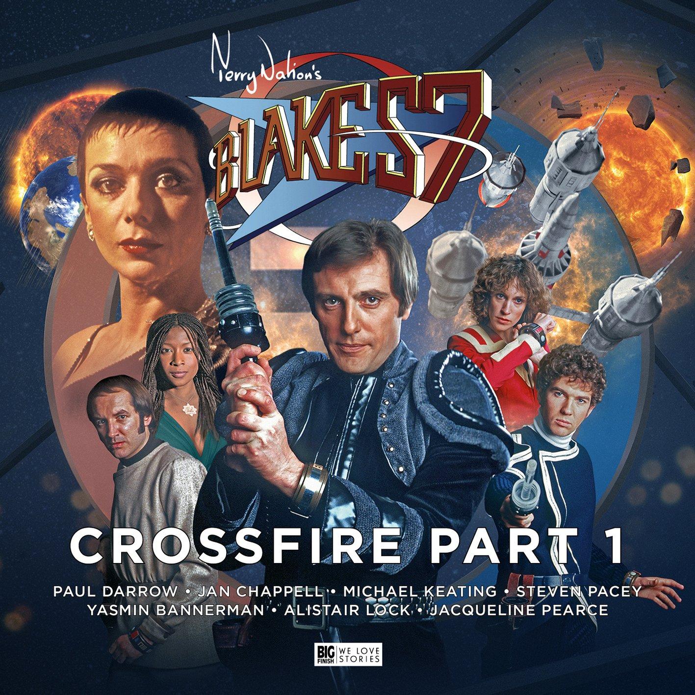 Download Blake's 7 - 4: Crossfire: Part 1 (Blake's 7 The Classic Audio Adventures) pdf