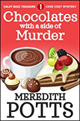 Chocolates with a Side of Murder (Daley Buzz Treasure Cove Cozy Mystery Book 1) Kindle Edition