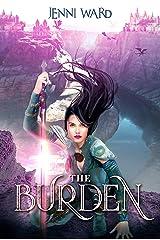 The Burden Kindle Edition