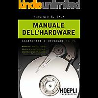Manuale dell'hardware: Aggiornare e riparare il PC