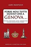 Forse non tutti sanno che a Genova... (eNewton Saggistica)
