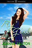 Fly Girl (Saucy Girls, #5)